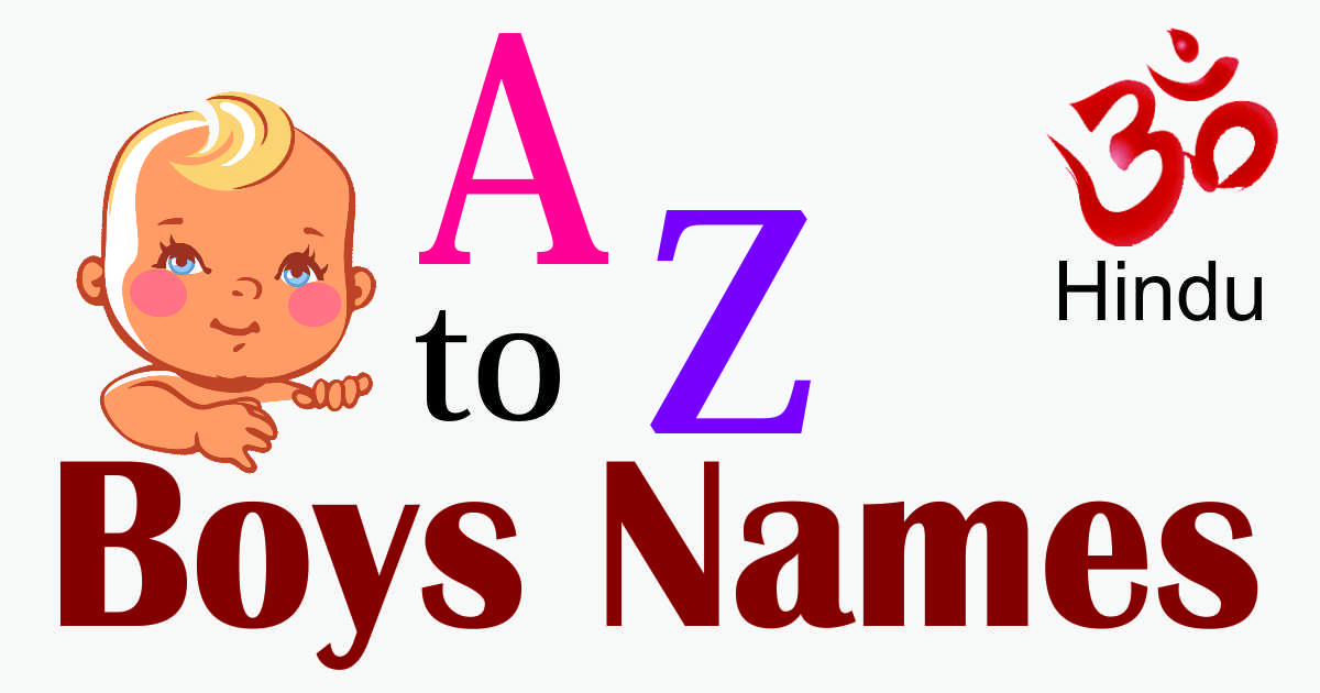 A to Z Hindu Baby Boys Names in Hindi With Mearning