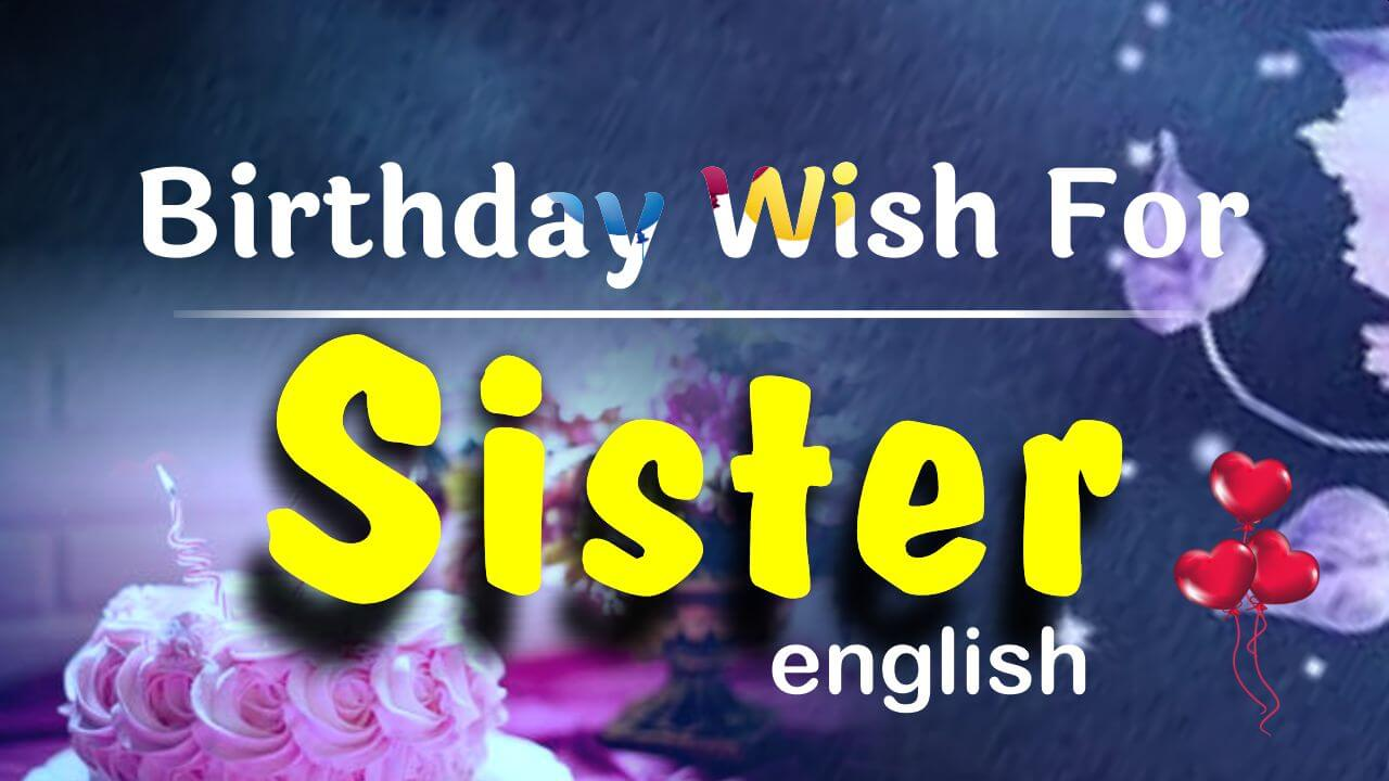 100 Best Birthday Wishes For Sister In English Birthday Images For Sister Bdayhindi