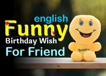 Funny Birthday Wishes For Best Friend in English